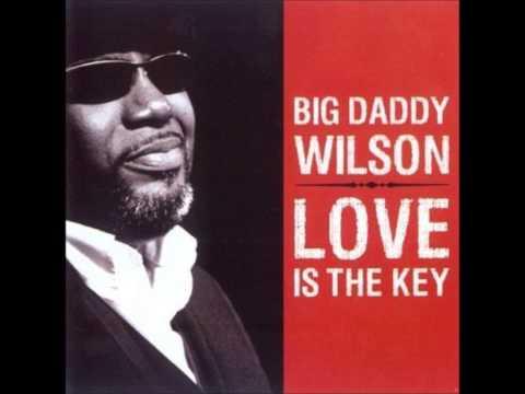 Aint No Slave   Big Daddy Wilson