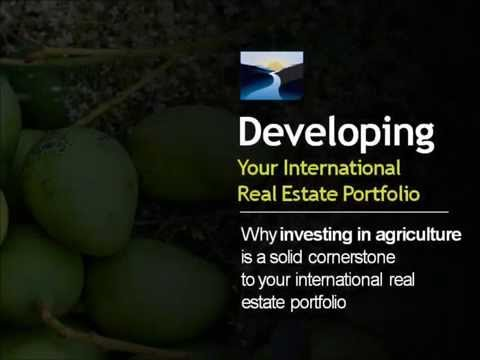Why Invest in International Agricultural Real Estate