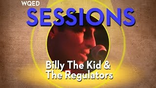 wqed sessions billy the kid the regulators