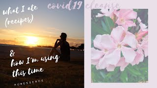 Covid19 Cleanse & Intention Setting