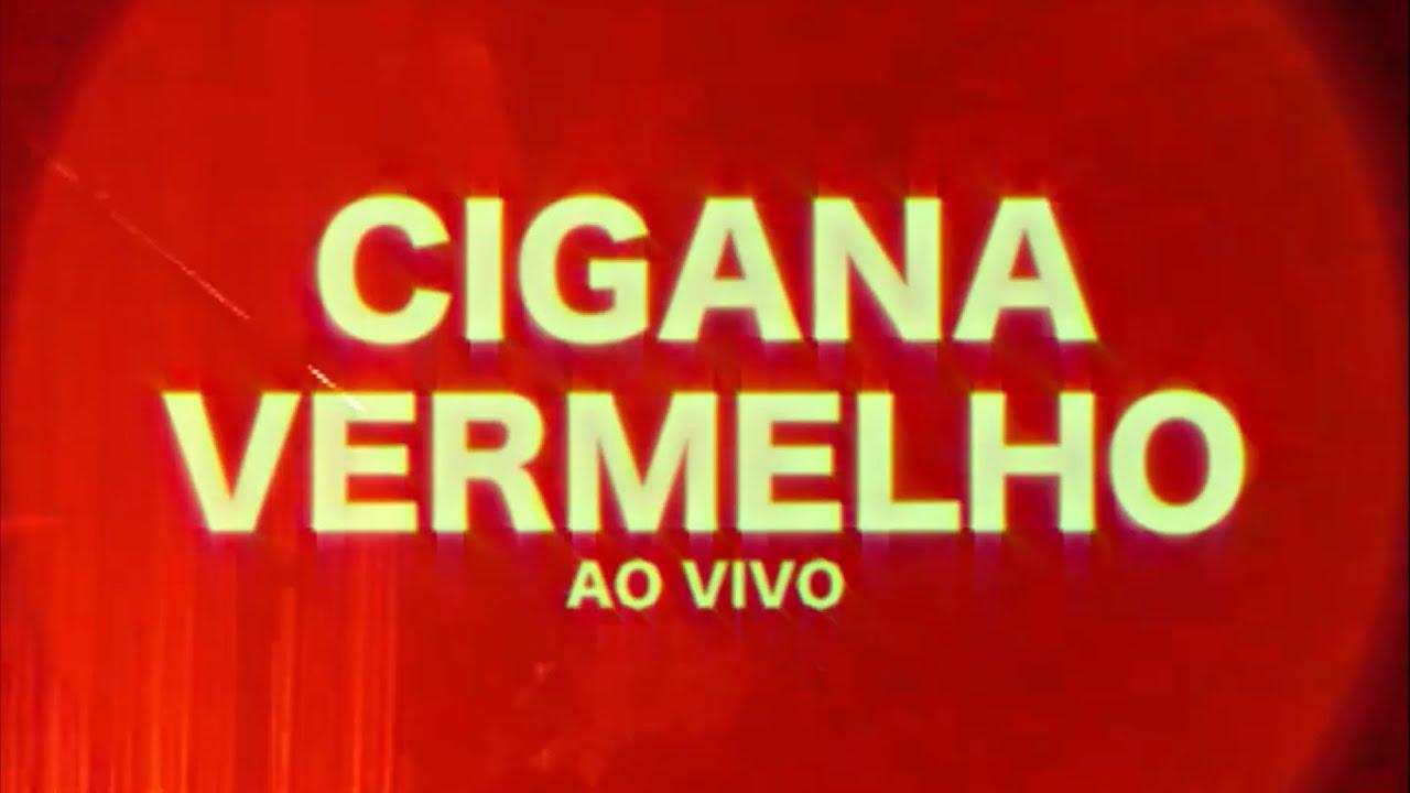 Cigana - Vermelho (ao vivo)