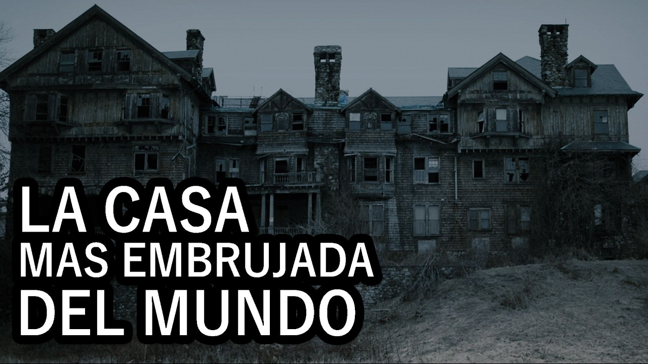 Casas EMBRUJADAS - DOCUMENTAL Fantasmas reales