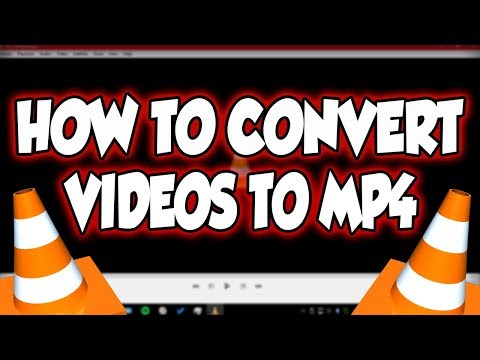 How To Convert Any File Into Mp4
