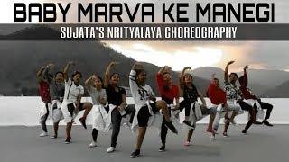 Baby Marvake Manegi By Raftaar | Dance Cover | Sujata's Nrityalaya Choreography
