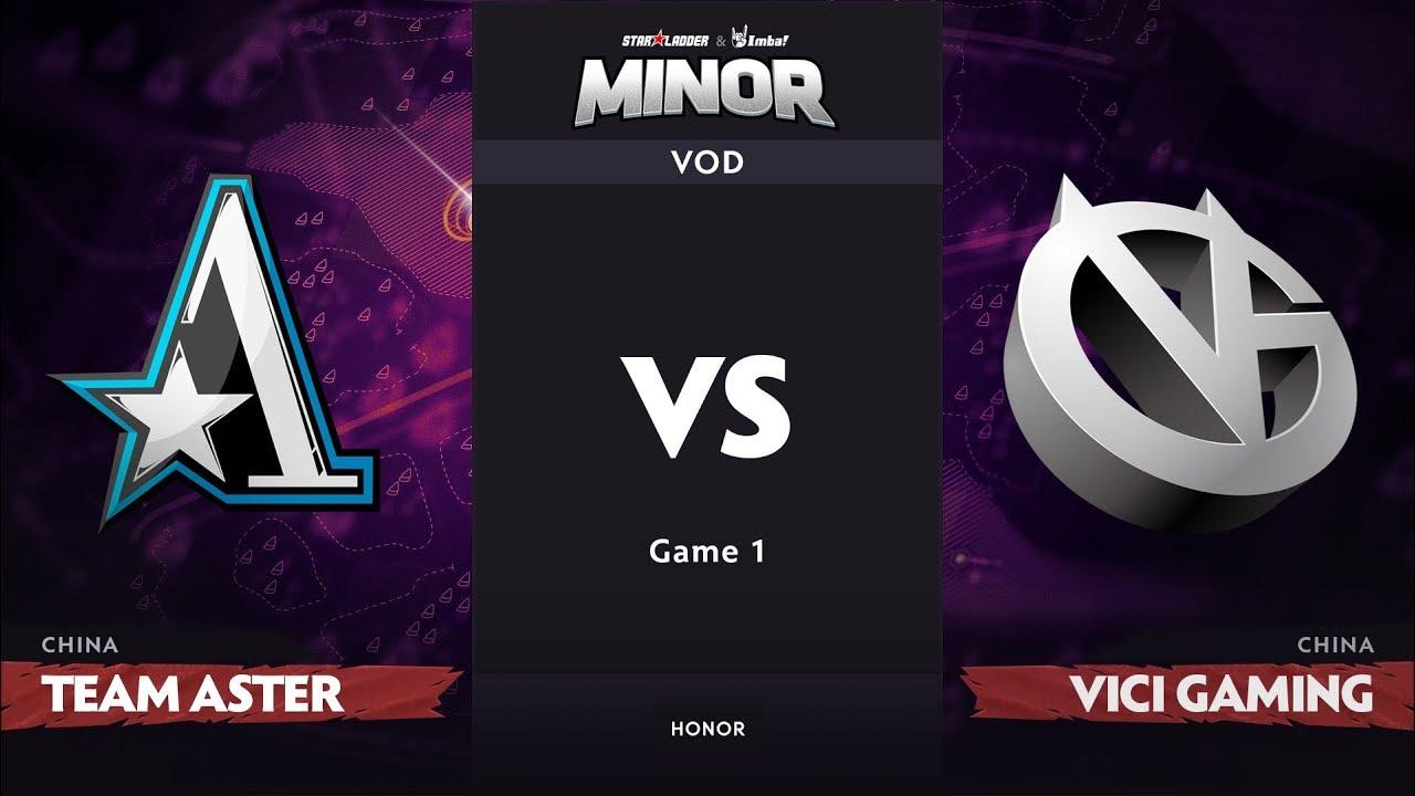 [RU] Team Aster vs Vici Gaming, Game 1, CN Qualifier, StarLadder ImbaTV Dota 2 Minor