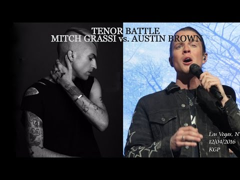 Mitch Grassi vs. Austin Brown | Tenor Battle | E♭1 - C6 | HD