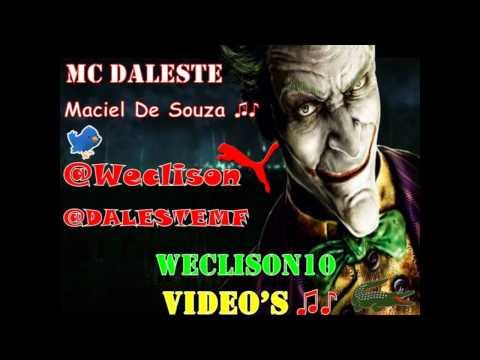 MC DALESTE - MACIEL DE SOUZA ♪♫ -  DJ WILTON  -  VÍDEO   - LANÇAMENTO