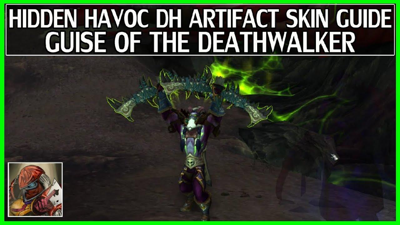 wow legion hidden artifact skin guide havoc demon hunter guise