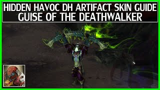 WoW Legion Hidden Artifact Skin Guide - Havoc Demon Hunter - Guise of the Deathwalker