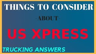 Company of the Week US Xpress | Trucking Answers