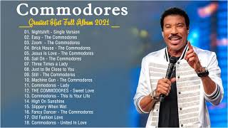 The Commodores Greatest Hist Full Album 2021 - The Very Best Of The Commodores
