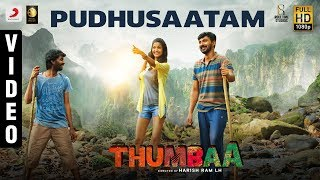 Thumbaa - Pudhusaatam Video | Anirudh Ravichander | Harish Ram LH