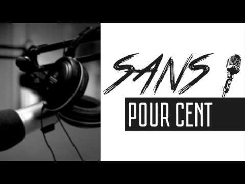 SANS POUR CENT #3
