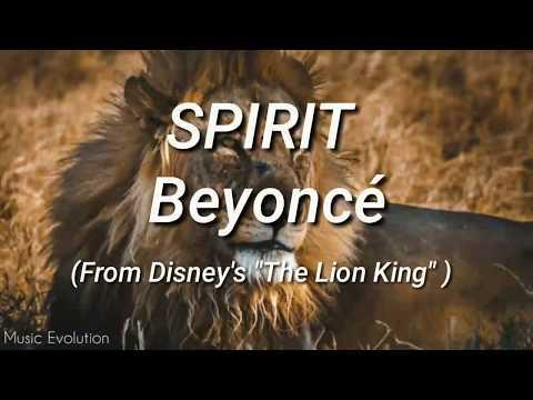 "Beyoncé - SPIRIT (From Disney's ""The Lion King"") - Lyrics"
