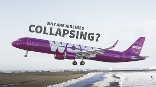 Why Are So Many Airlines Collapsing?
