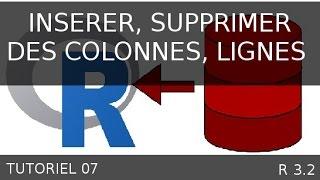 Tutoriel 07   R - Insérer supprimer colonne, sauvegarder un tableau de données avec le logiciel R