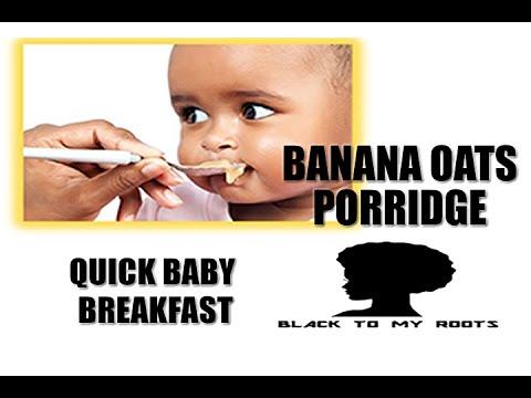how-to-make-quick-baby-breakfast:-banana-oats-porridge
