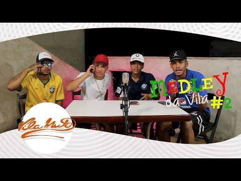 Medley Da Vila #2 - MC 7, MC Maikinho SP, MC R10 E MC Carlinhos @Vilamutiprodutora