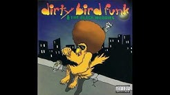 Dirty Bird Funk & The Black Woodies - 9 Times Out 10 [1995] (Houston,TX)