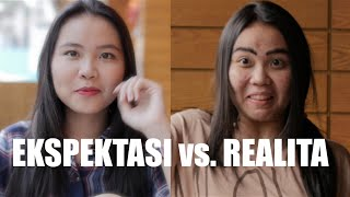 EKSPEKTASI vs. REALITA - with TREEPOTATOES