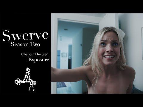 Swerve (Web Series) | Chapter 13: Exposure | Sharon Belle, Winny Clarke, Mark Nocent