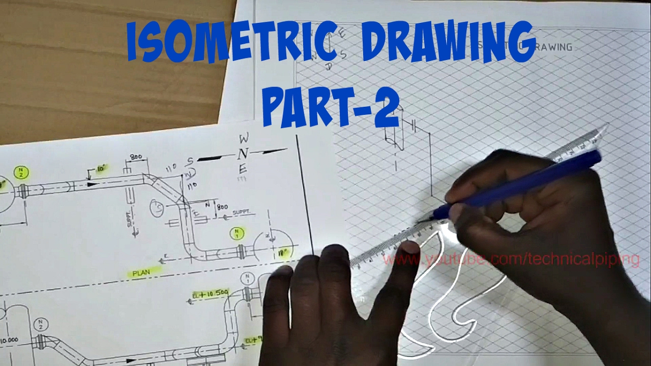 Piping Draw Isometric Drawing From Orthographic Drawing Part 2
