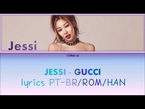 JESSI (제시) – GUCCI [LEGENDADO PT-BR LYRICS{Color Coded PT-BR/ROM/HAN}]