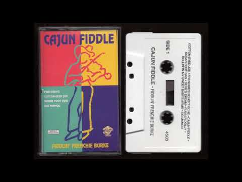 Cajun Fiddle - Fiddlin' Frenchie Burke - 1990 - Cassette Tape Full Album