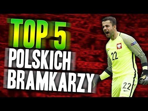 TOP 5 POLSKICH BRAMKARZY