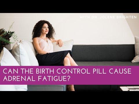 Is the Birth Control Pill Causing Adrenal Fatigue? | Dr. Jolene Brighten, N.D.