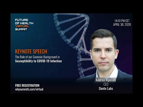 Role of our Genomic Background in Susceptibility to COVID-19 | CEO of Dante Labs