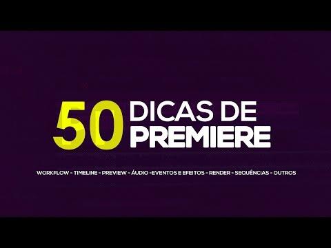 50 DICAS E TRUQUES DE ADOBE PREMIERE!