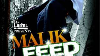 """Feed The Block"" & ""Throw the Money"" -Malik"