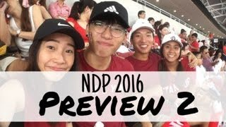 VLOG: NDP 2016 PREVIEW 2