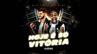 Funk Gospel 2021- DJ VL Stärke Feat AJ MC - Hoje É Só Vitória