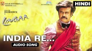 India Re | Full Audio Song | Lingaa (Hindi)