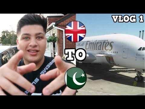 TRAVELLING TO PAKISTAN AFTER 3 YEARS!  |Pakistan VLOG 1