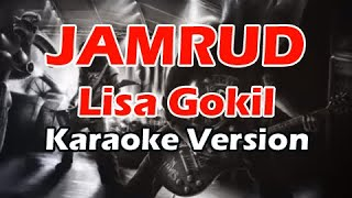 JAMRUD LISA GOKIL Karaoke Version