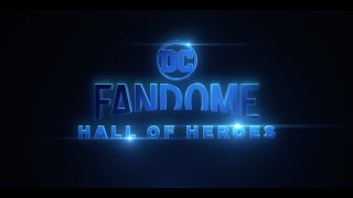 DC FanDome: Hall of Heroes Main Trailer - August 22