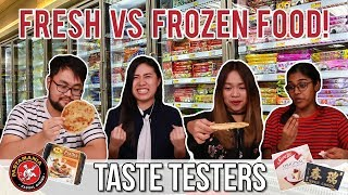 FRESH VS FROZEN SINGAPOREAN FOOD Taste Testers EP 20