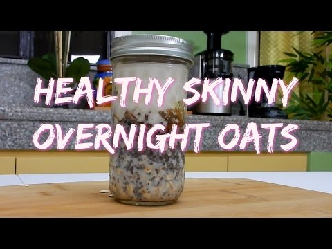 Healthy Skinny Overnight Oats | Lose Weight Fast