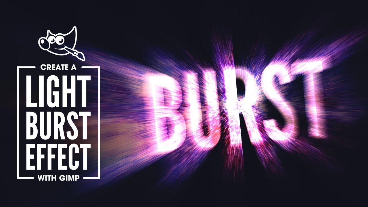 Gimp tutorial light burst effect