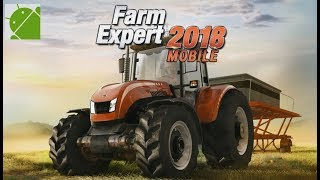 Farm Expert 2018 Mobile - Android Gameplay HD