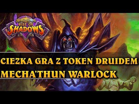 CIĘŻKA GRA Z TOKEN DRUIDEM - MECHA'THUN WARLOCK - Hearthstone Decks (Rise of Shadows)