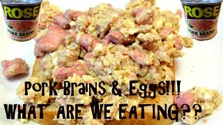 Pork Brains & Eggs - WHAT ARE WE EATING??? - The Wolfe Pit