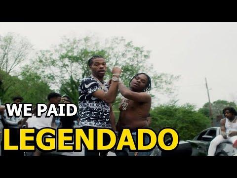 Lil Baby x 42 Dugg – We Paid (Legendado)