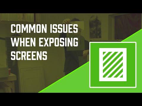 Screen Exposure Problems PART 1