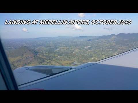 Video of plane landing at Medellin Airport, Colombia October 2015