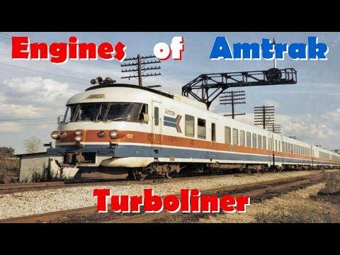 Engines of Amtrak - Turboliner