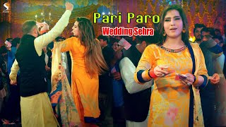 Wedding Sehra | Pari Paro Wedding Dance Performance | Malakwal Show 2021